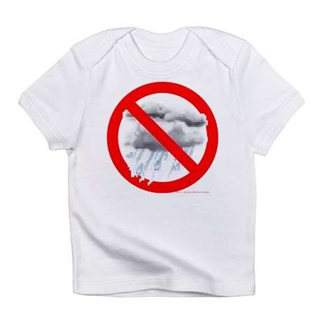No Rain Infant T-Shirt