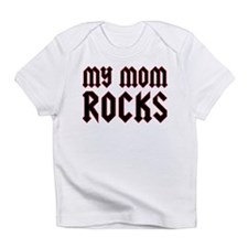 My Mom Rocks Infant T-Shirt