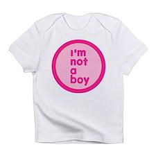 Not A Boy Infant T-Shirt