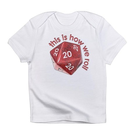 How We Roll (20's) Infant T-Shirt