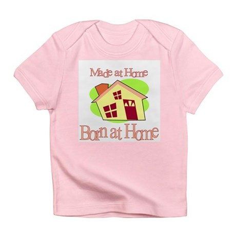 Made and Born at Home (Homebirth) Creeper Infant T