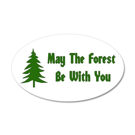 May The Forest Be With You 35x21 Oval Wall Peel