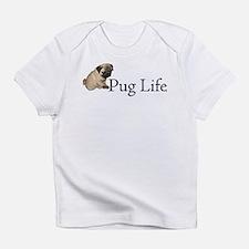 Puppy Pug Life Infant T-Shirt