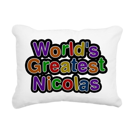 Worlds Greatest Nicolas Rectangular Canvas Pillow