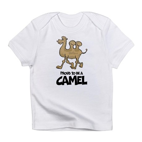Proud To Be A Camel Infant T-Shirt
