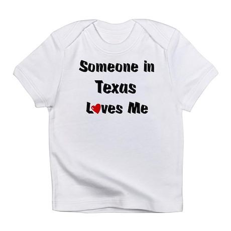 Texas Loves Me Infant T-Shirt