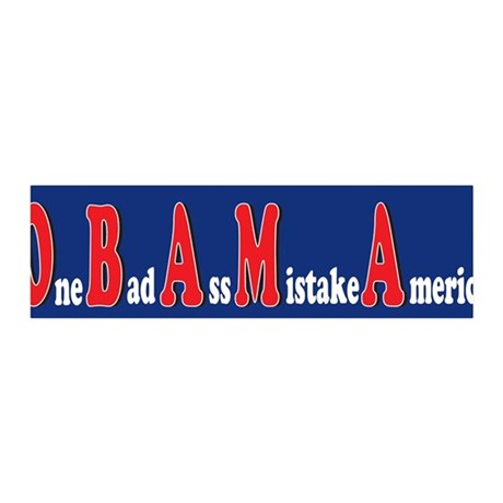 Obama One Bad Ass Mistake Ame 36x11 Wall Peel
