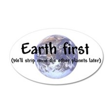 """Earth First"" 20x12 Oval Wall Peel"