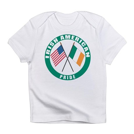 Irish American pride Infant T-Shirt