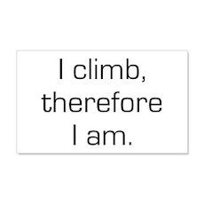 I Climb Therefore I Am 20x12 Wall Peel