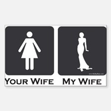My Wife Decal