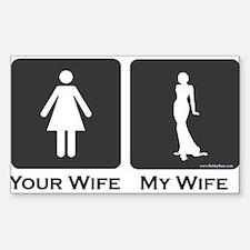 My Wife Sticker (Rectangle)