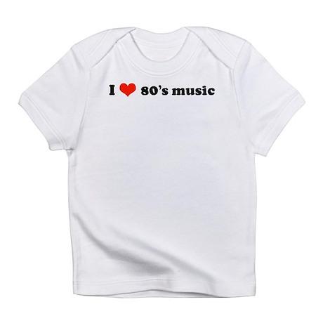 I Love 80s Music Creeper Infant T-Shirt