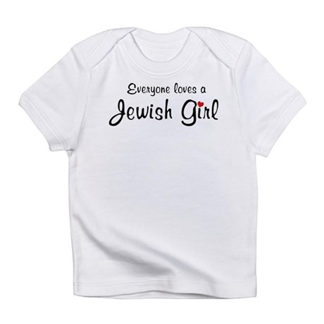 Everyone Loves a Jewish Girl Creeper Infant T-Shir