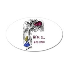 We're All Mad Here 20x12 Oval Wall Peel