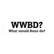 What would Bono do? 36x11 Wall Peel