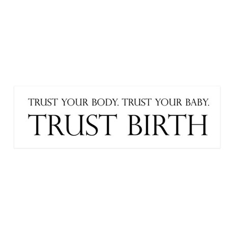 Trust birth 36x11 Wall Peel