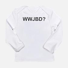 WWJBD Long Sleeve Infant T-Shirt