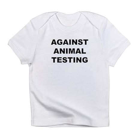 Against Animal Testing Infant T-Shirt