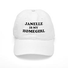 Janelle Is My Homegirl Baseball Cap