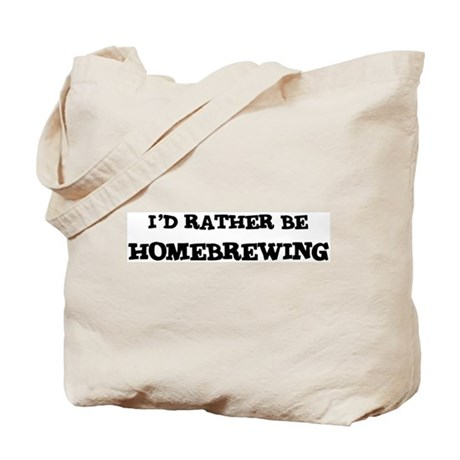 Rather be Homebrewing Tote Bag