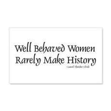 Well Behaved Women 20x12 Wall Peel