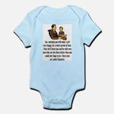 Son some day... Infant Bodysuit
