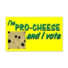 Pro-Cheese Political 20x12 Wall Peel