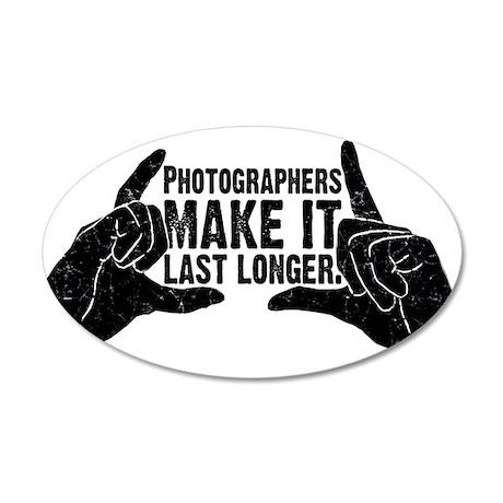 Photographers Make It Last Lo 20x12 Oval Wall Peel