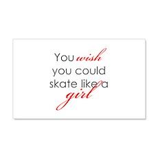 Skate Like a Girl 20x12 Wall Peel