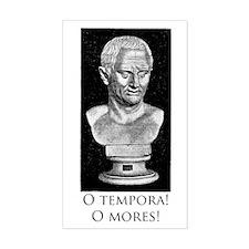 O tempora! O mores! Decal
