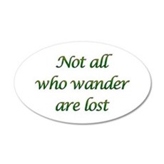 Not All Who Wander 20x12 Oval Wall Peel