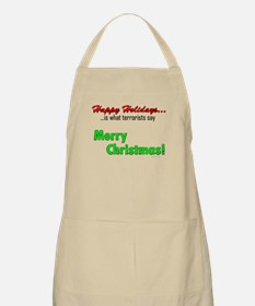Happy Holidays is what terror Apron
