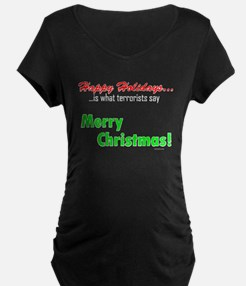Happy Holidays is what terror T-Shirt
