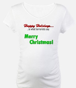 Happy Holidays is what terror Shirt