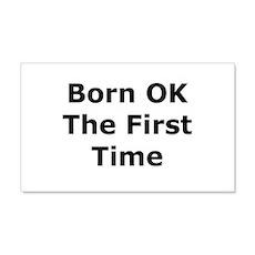 Born OK the First Time 20x12 Wall Peel