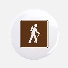 "Hiking Trail Sign 3.5"" Button"
