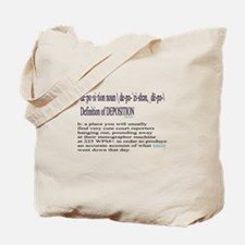DEPOSITION DEFINITION Tote Bag