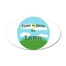 Time to Mow the Lawn 20x12 Oval Wall Peel