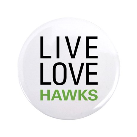"Live Love Hawks 3.5"" Button (100 pack)"
