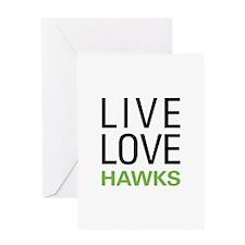 Live Love Hawks Greeting Card