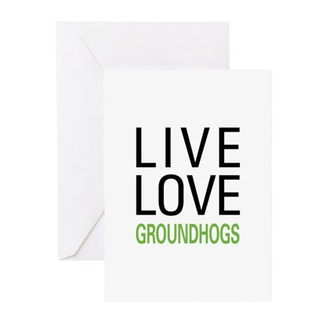 Live Love Groundhogs Greeting Cards (Pk of 10)