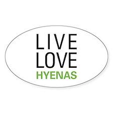 Live Love Hyenas Decal