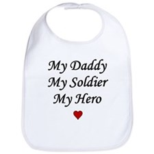 My Daddy My Soldier My Hero Bib