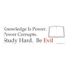 Study hard. Be Evil. 36x11 Wall Peel