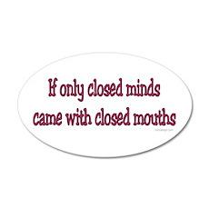 Closed Minds 20x12 Oval Wall Peel