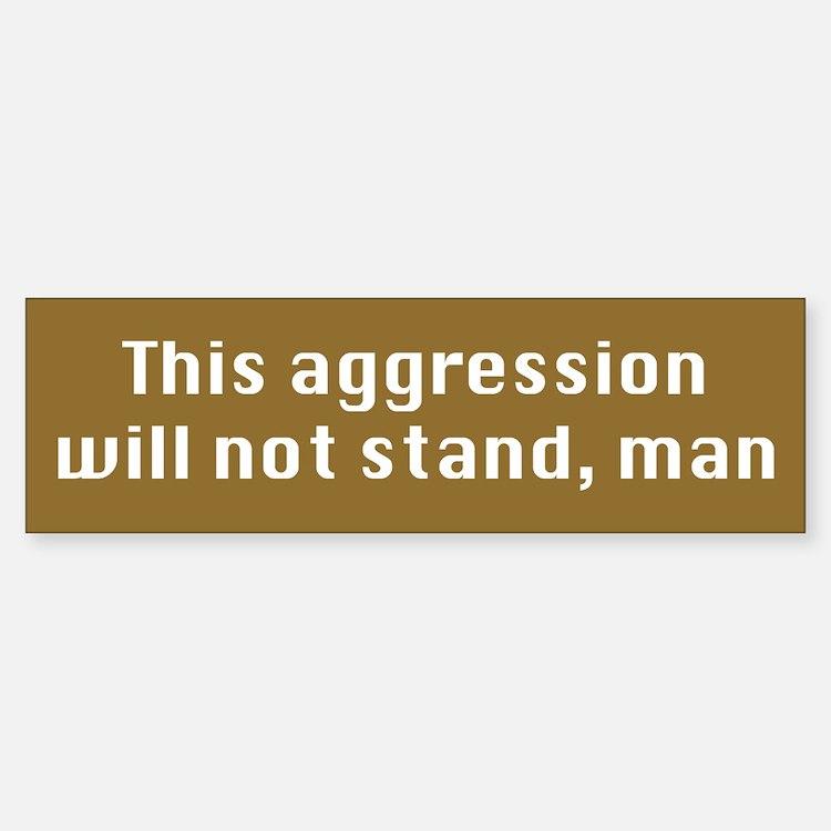 This Aggression Sticker (Bumper)