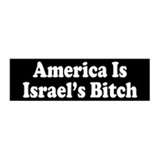 America Is Israel's Bitch 36x11 Wall Peel