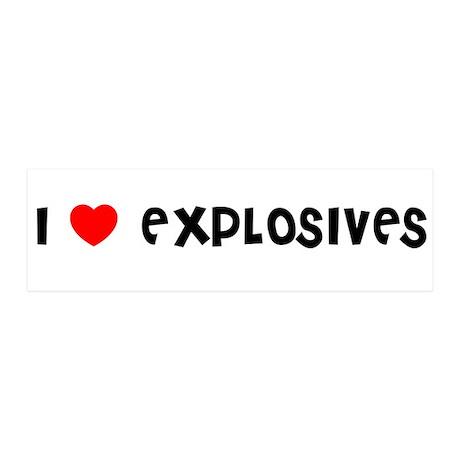 I LOVE EXPLOSIVES 36x11 Wall Peel