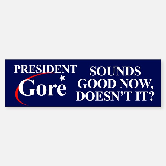 PRESIDENT GORE Bumper Car Car Sticker